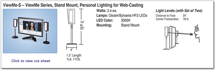 ViewMe-S ViewMe Series, Stand Mount, Personal Lighting for Web-Casting